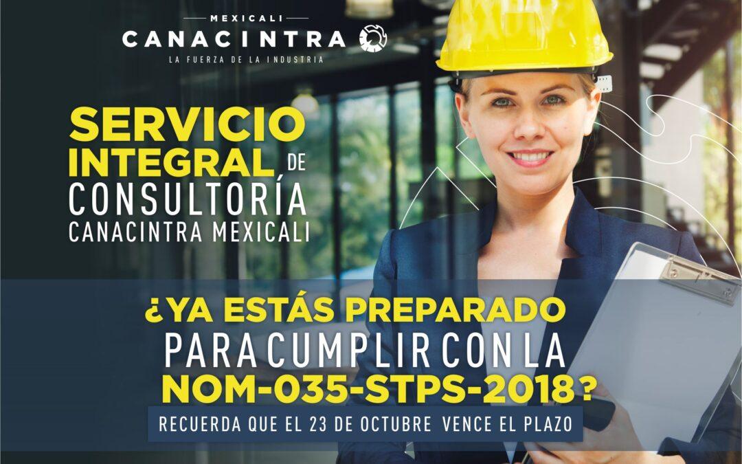CONOCE EL NUEVO SERVICIO INTEGRAL DE CONSULTORÍA DE CANACINTRA MEXICALI PARA TU EMPRESA